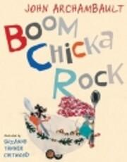 Boom Chicka Rock por John Archambault