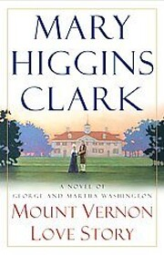 Mount Vernon Love Story av Mary Higgins…
