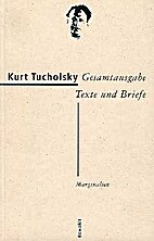Marginalien [= Kurt Tucholsky, Gesamtausgabe…