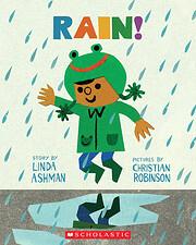 Rain! de Linda Ashman