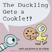 The Duckling Gets a Cookie!? por Mo Willems