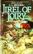 Jirel of Joiry by C. L. Moore