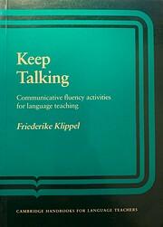 Keep Talking: Communicative Fluency…