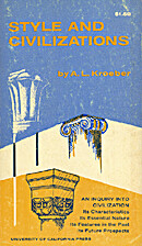 Style and civilizations by A. L. Kroeber