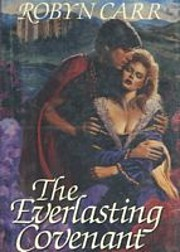 The Everlasting Covenant de Robyn Carr