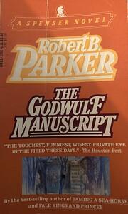 The Godwulf Manuscript (Spencer, No. 1)…