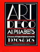 Art Deco Alphabets: A Treasury of Original…