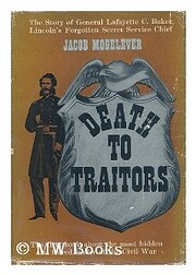 Death to Traitors: The Story of General…