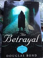 The Betrayal: A Novel on John Calvin de…