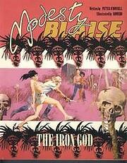 Modesty Blaise: Iron God Bk. 7 de Peter…