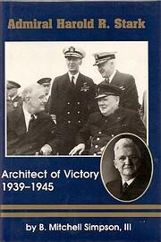 Admiral Harold R. Stark : architect of…