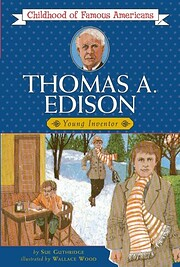 Thomas Edison: Young Inventor (Childhood of…