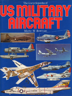 Encyclopedia of U.S. Military Aircraft by…