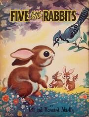 Five little rabbits de Bill Martin