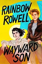 Wayward Son (Simon Snow Series) por Rainbow…