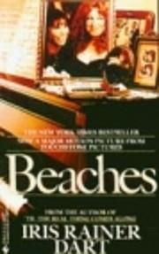 Beaches: A Novel de Iris R. Dart
