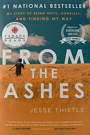 From the Ashes: My Story of Being Metis,…