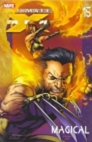 Ultimate X-Men Vol. 15: Magical av Robert…