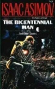 The Bicentennial Man and Other Stories de…