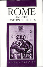 Rome and the Eastern Churches: A Study in…