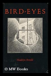 Bird-Eyes de Madelyn Arnold