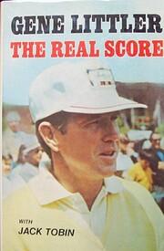 The Real Score von Gene Littler