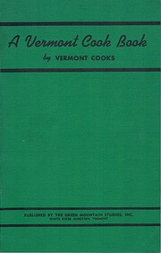 A Vermont Cook Book by Vermont Cooks –…