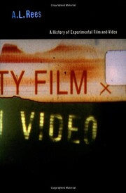 A History of Experimental Film and Video –…