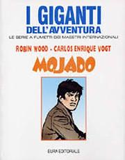 Mojado - I giganti dell'avventura di Robin…