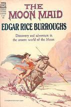 The Moon Maid by Edgar Rice Burroughs