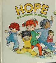 Hope is a handful of dreams av June Dutton