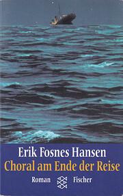 Choral am Ende der Reise de Erik Fosnes…