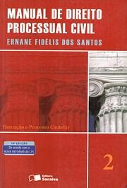 Manual de direito processual civil, vol. 2…