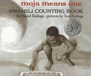 Moja Means One: Swahili Counting Book…