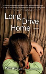 Long drive home : a novel de Will Allison