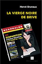 La vierge noire de Brive by Brunaux/Herve