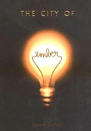 The City of Ember de Jeanne DuPrau