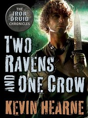 Two Ravens and One Crow: An Iron Druid…