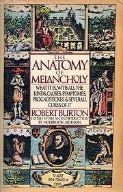 The Anatomy of Melancholy door Robert Burton