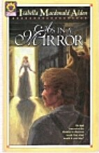 As in a mirror by Isabella Alden