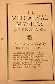 The mediaeval mystics of England av Edmund…