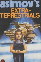 Asimov's Extraterrestrials by Isaac Asimov