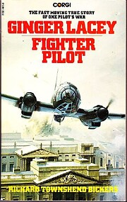 Ginger Lacey: Fighter Pilot de Richard…
