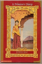 Jodh Bai: Diary of a Rajput Princess (A…