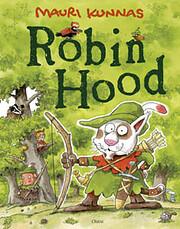 Robin Hood – tekijä: Mauri Kunnas