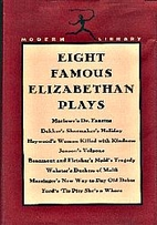 Eight Famous Elizabethan Plays by Esther…