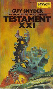 Testament XXI por Guy Snyder