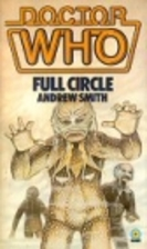 Doctor Who: Full Circle by Andrew Smith