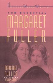 The Essential Margaret Fuller (American…