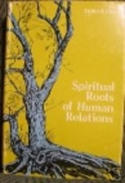 Spiritual Roots of Human Relations af…